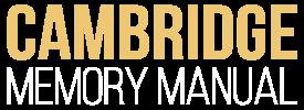 Cambridge Memory Manual